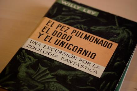 El pez pulmonado, el dodó y el unicornio, de Willy Ley